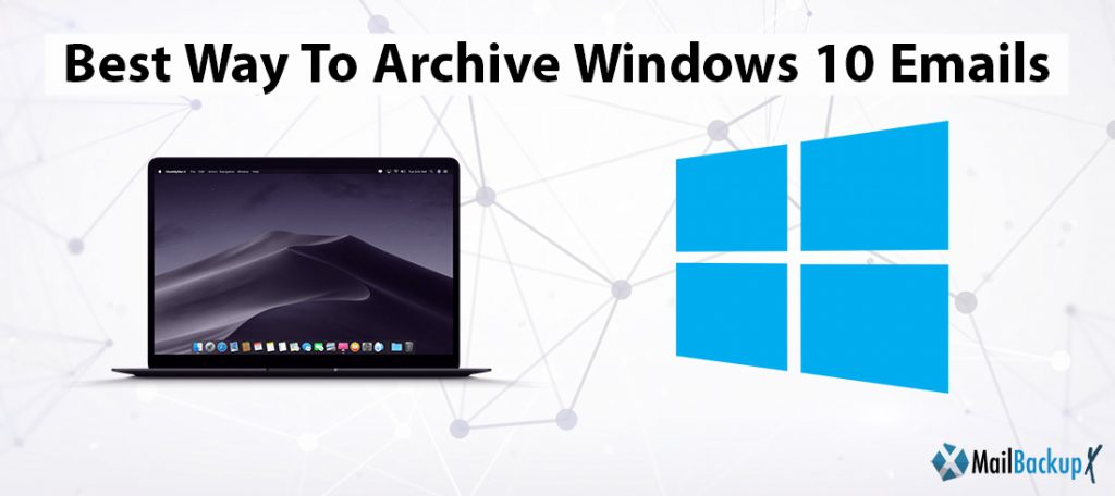 archive windows 10 emails
