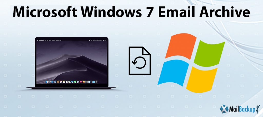 Microsoft windows 7 email archive software