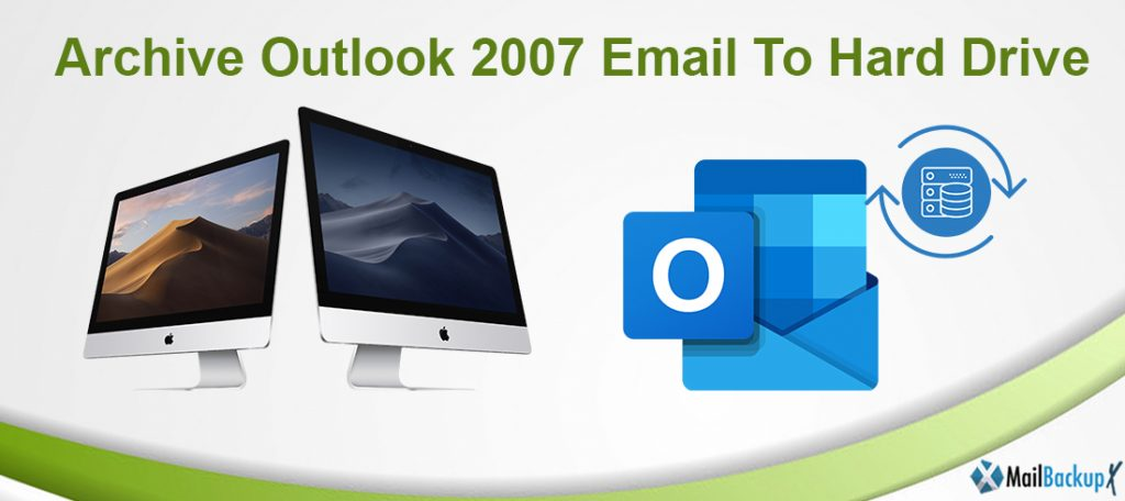 archive outlook 2007 to local drive