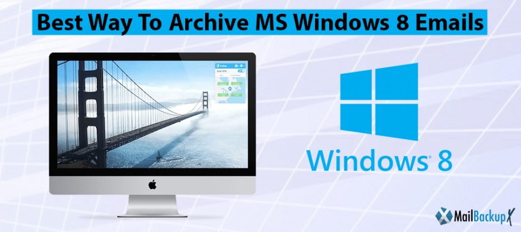 archive MS Windows 8 emails