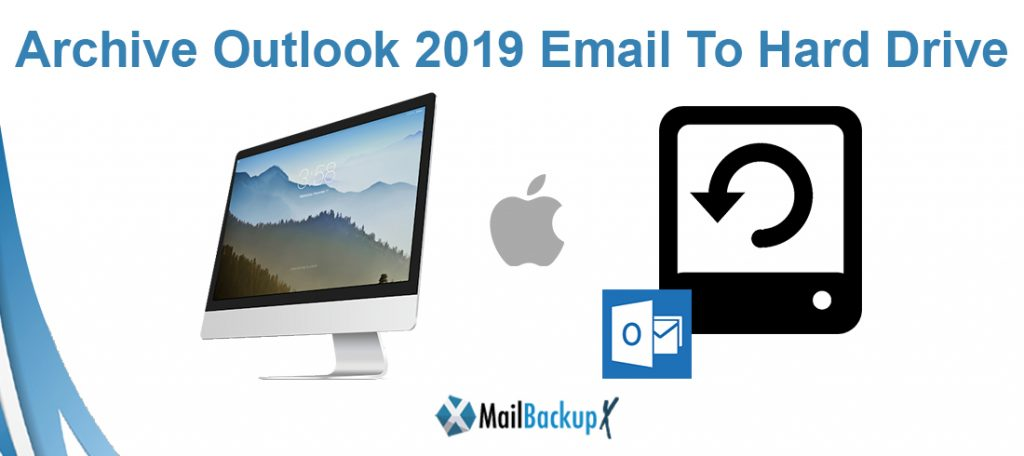 archive outlook 2019 to local drive