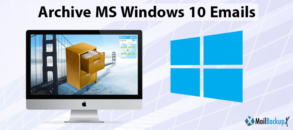 archive ms windows 10 emails
