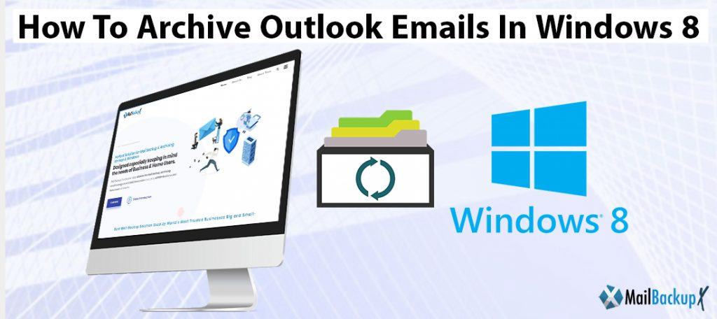 archive outlook emails Windows 8.1