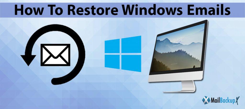 restore windows  email