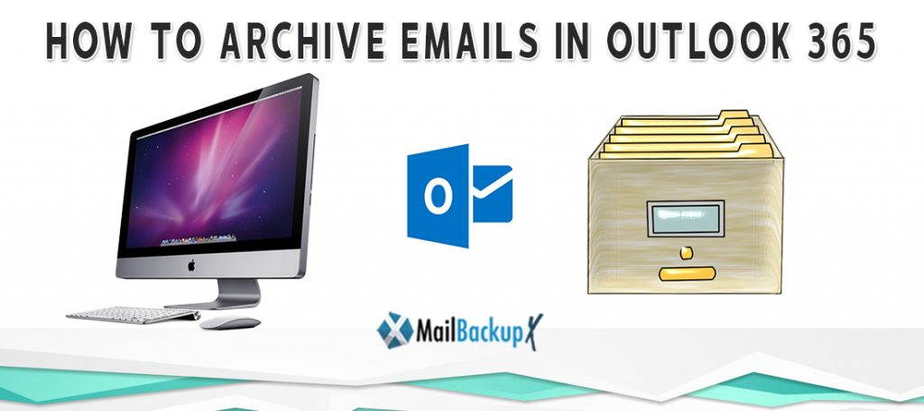 outlook 365 archive folder