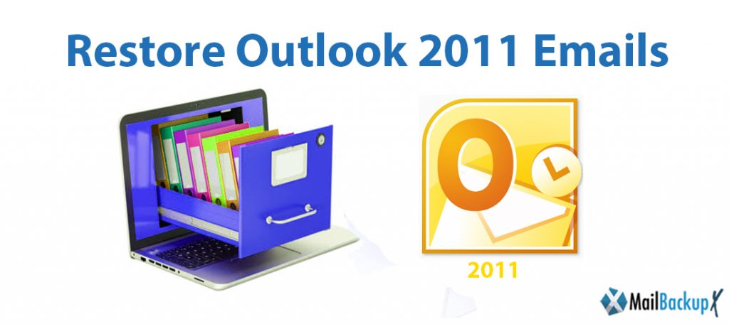 restore outlook 2011 emails