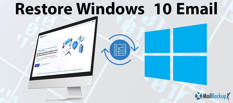 restore windows  10 email
