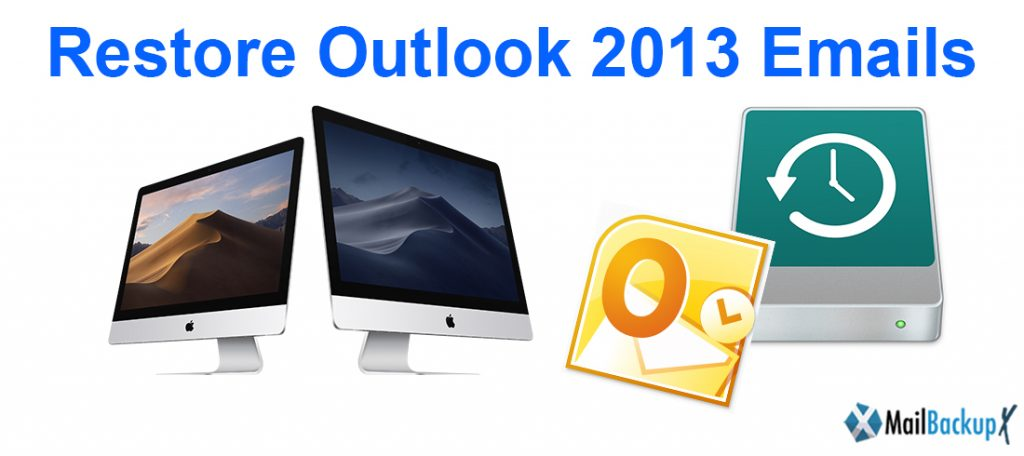 restore outlook 2013 emails