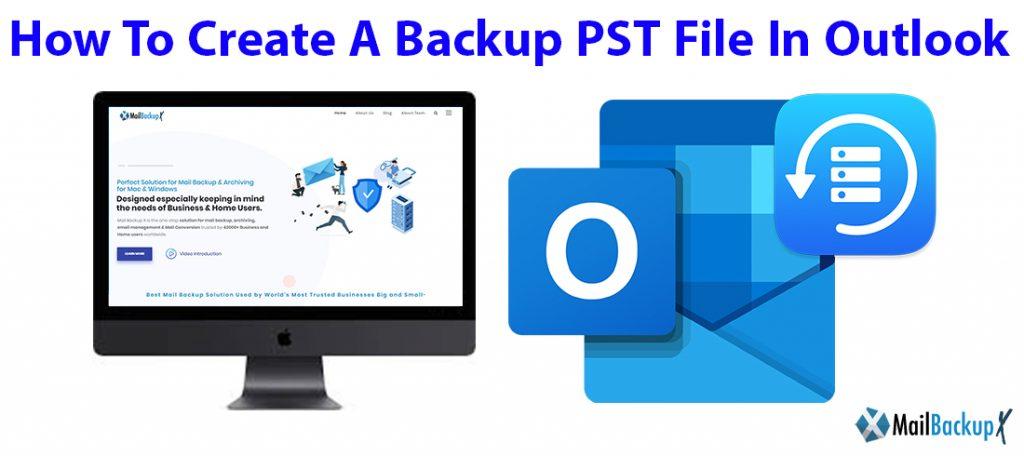 create a pst backup file