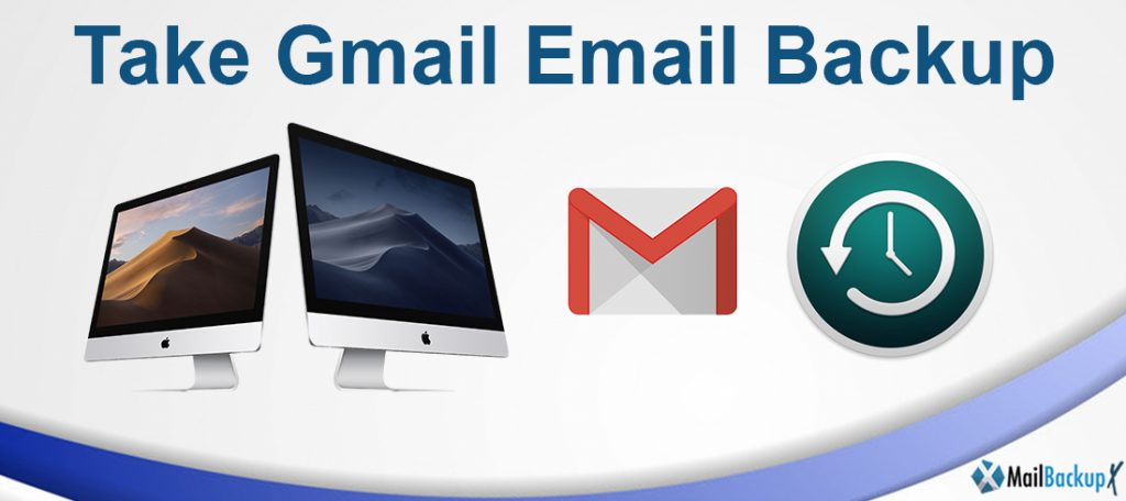 take backup of gmail emails