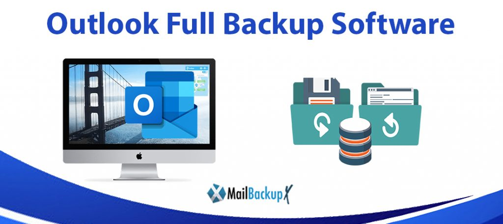 how to backup full outlook emails