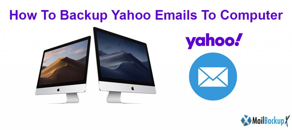 How to backup Yahoo email to hard drive