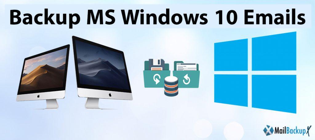 backup ms windows 10 emails