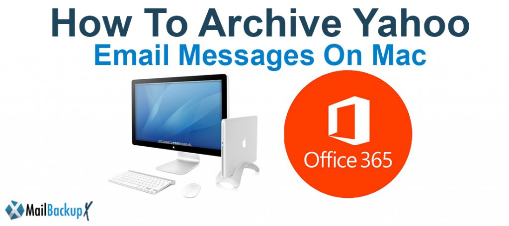 archive Yahoo email messages on Mac
