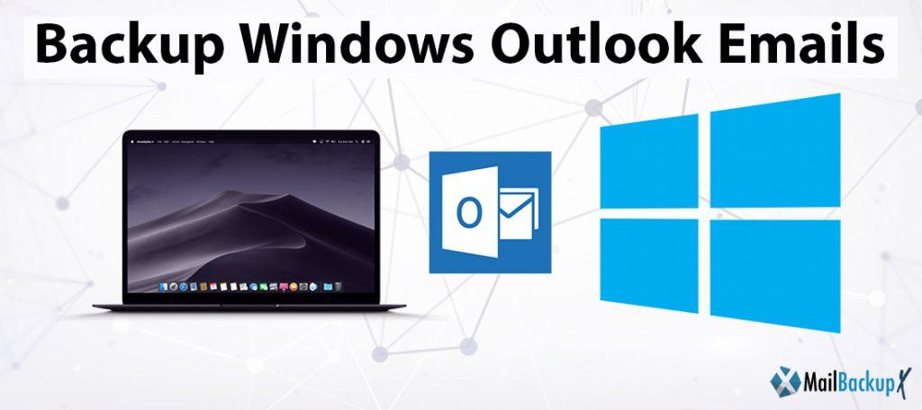 backup windows outlook emails
