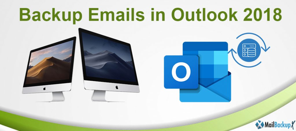 backup email in outlook 2018