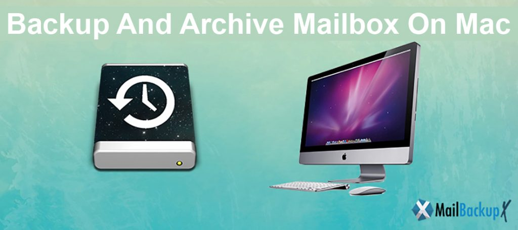 archive mailbox Mac emails