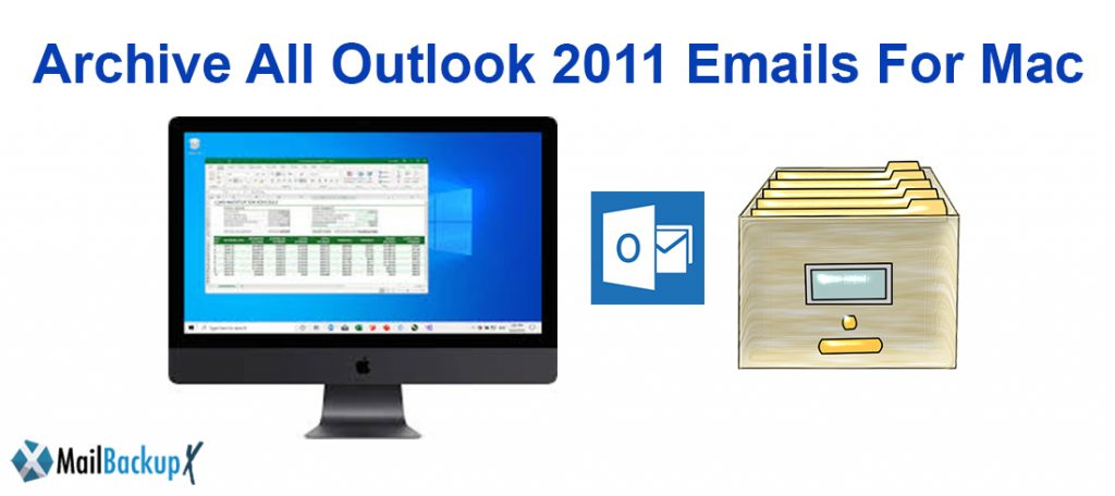 Archiving Outlook 2011 mac emails