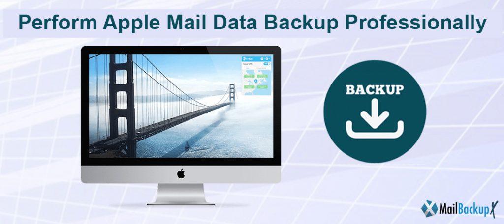 Apple Mail Data Backup professionally