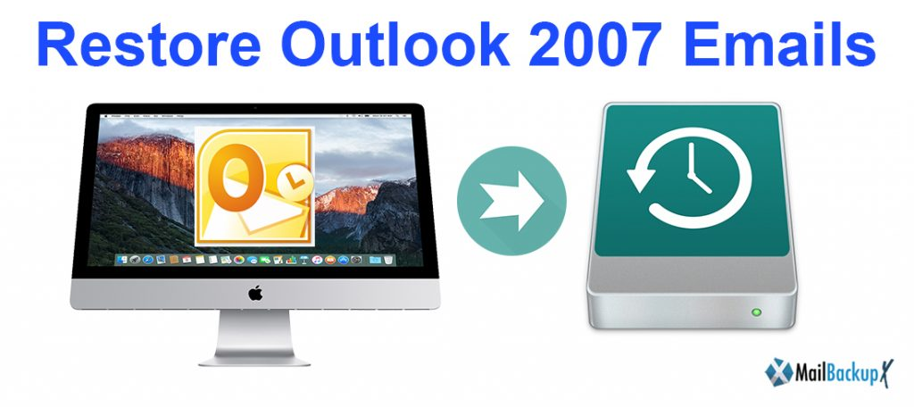 restore outlook 2007 mac