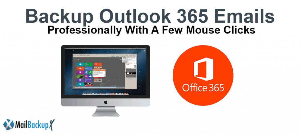 Outlook 365 mail backup tool