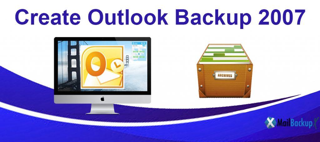 create outlook backup 2007