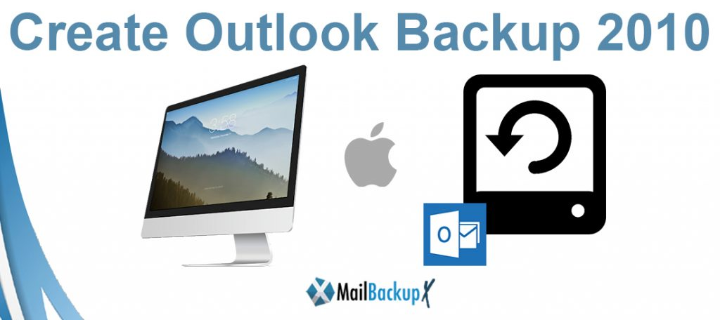 create outlook backup 2010