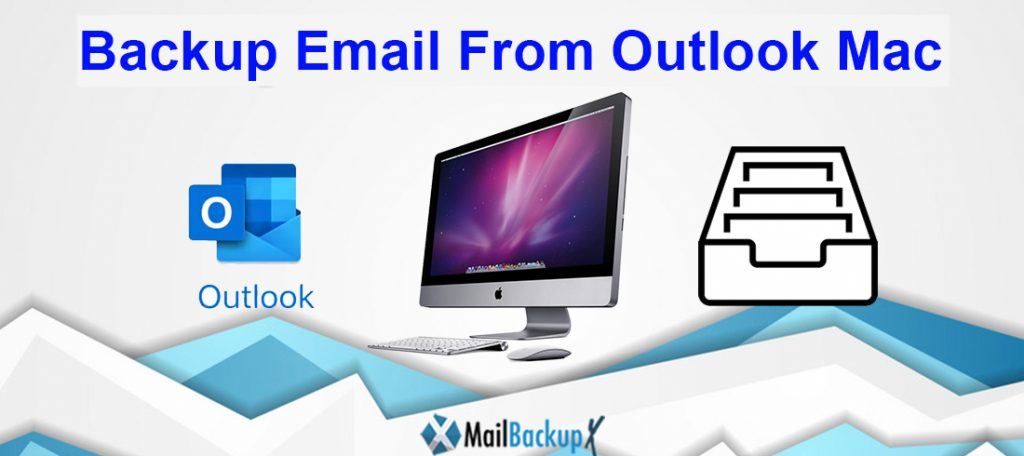 backup email from outlook mac