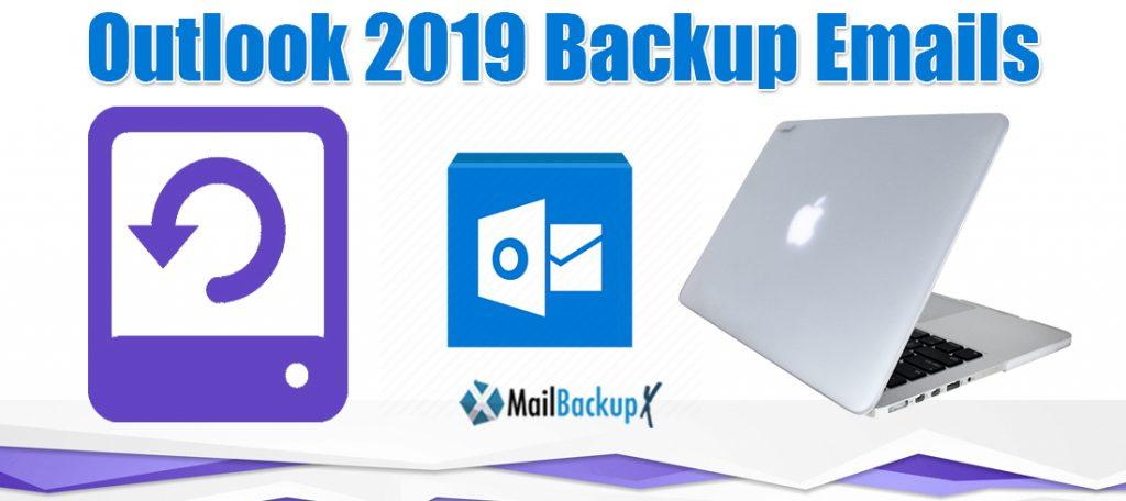 outlook 2019 backup emails