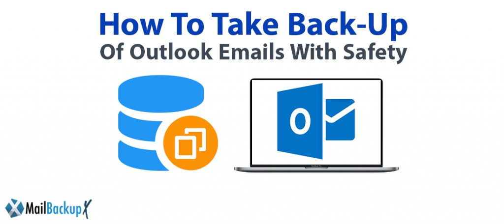 How to take backup of Outlook emails