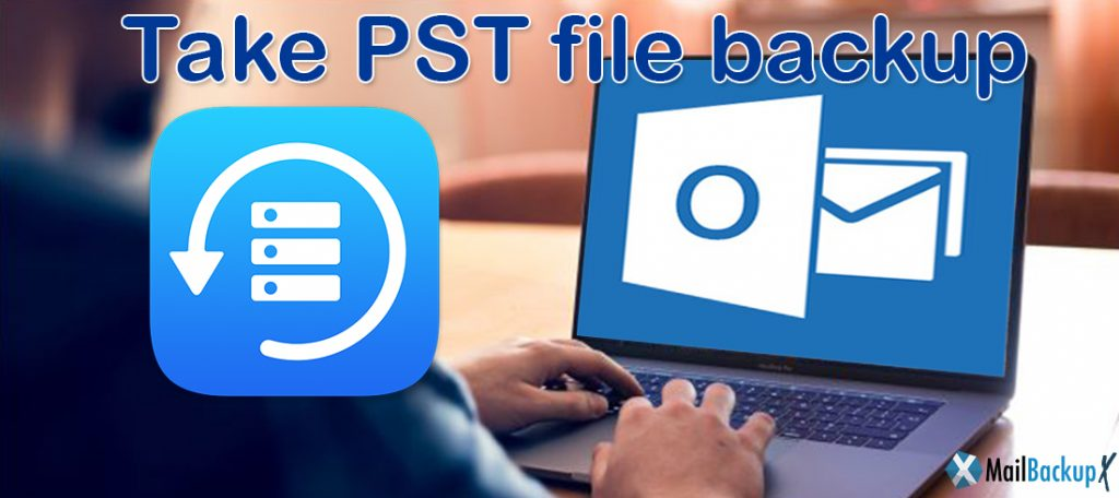 take pst file backup