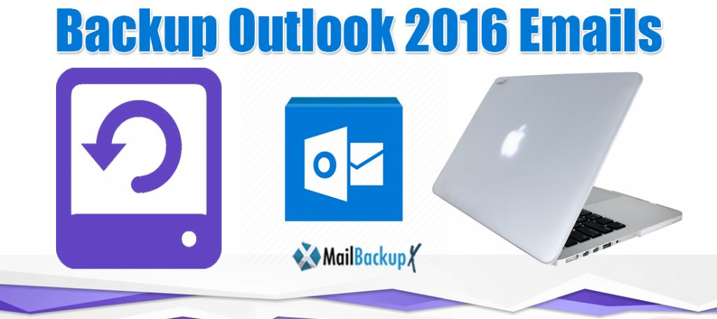 backup email outlook 2016 mac