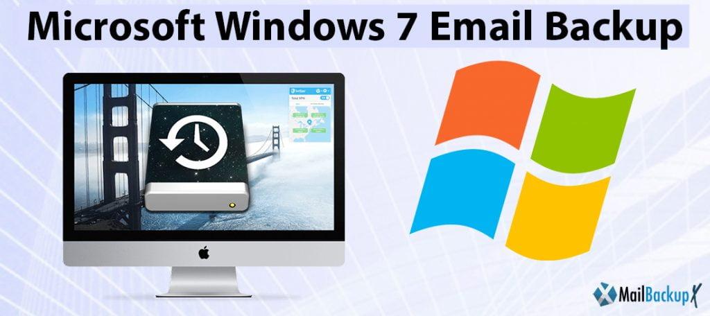 Microsoft windows 7 email backup software