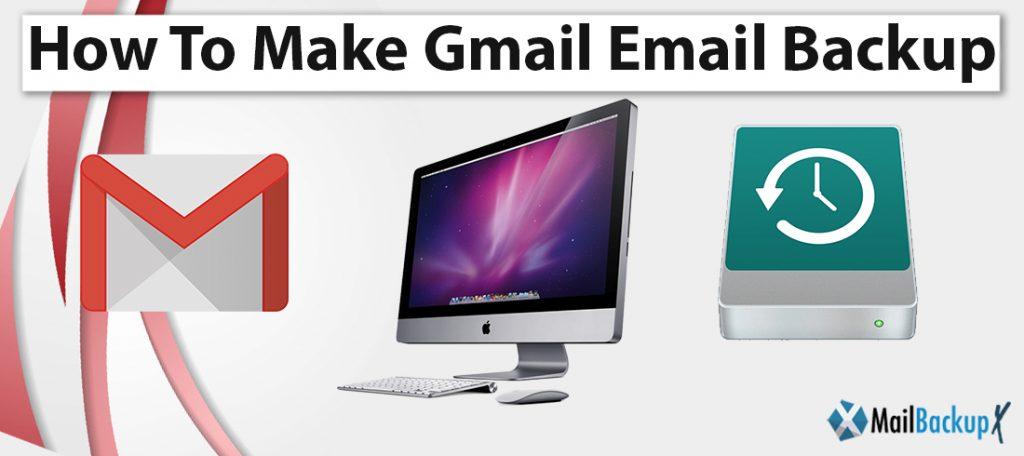 make backup of gmail emails