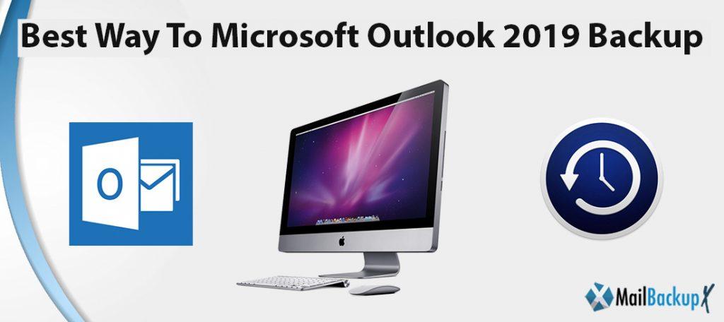 Microsoft outlook backup 2019
