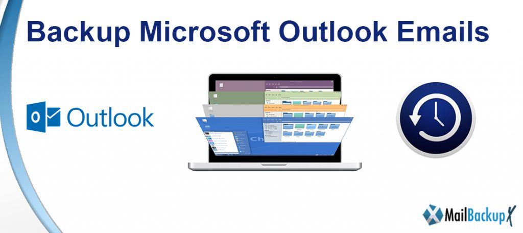 backup microsoft outlook emails
