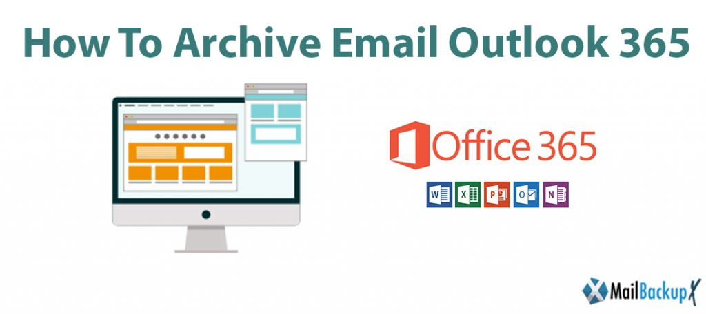 how to archive email outlook 365