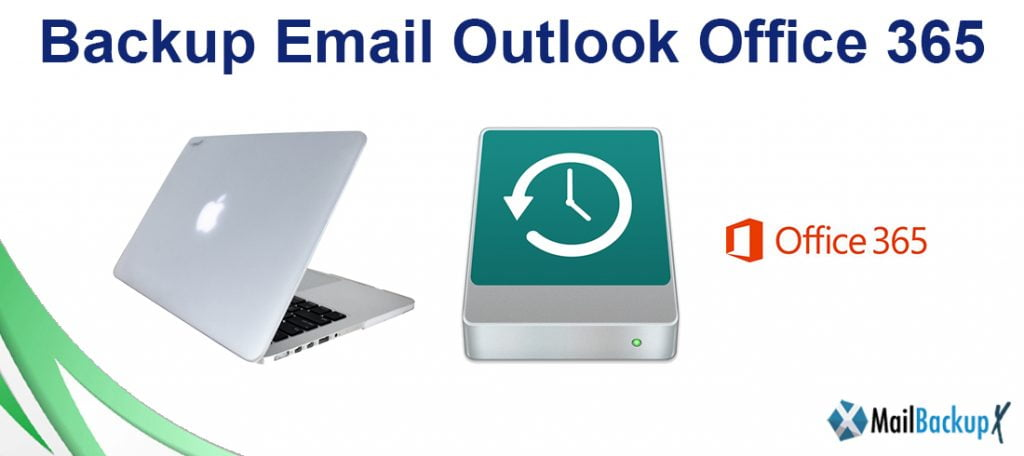 backup email outlook office 365