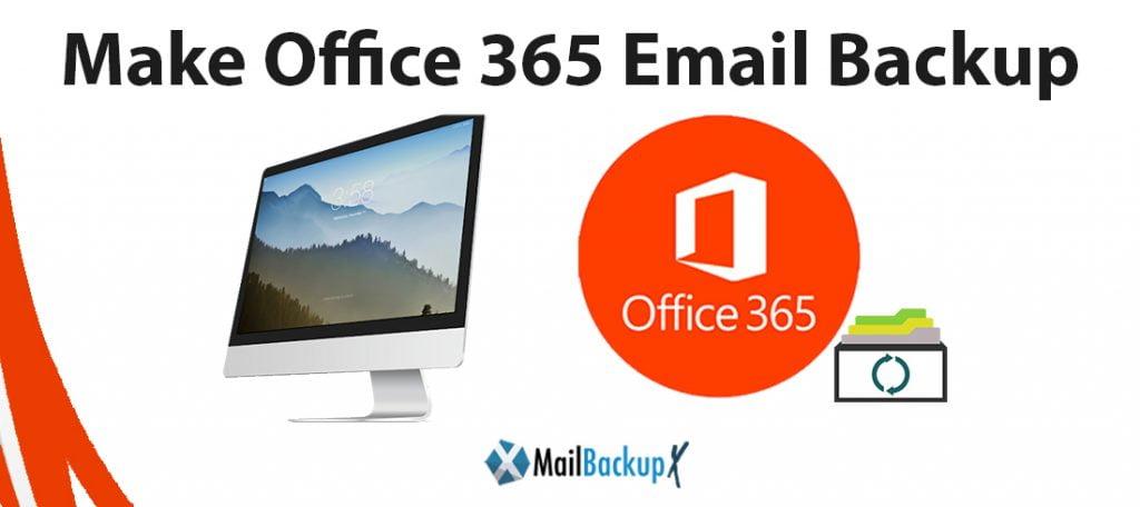 make office 365 email backup
