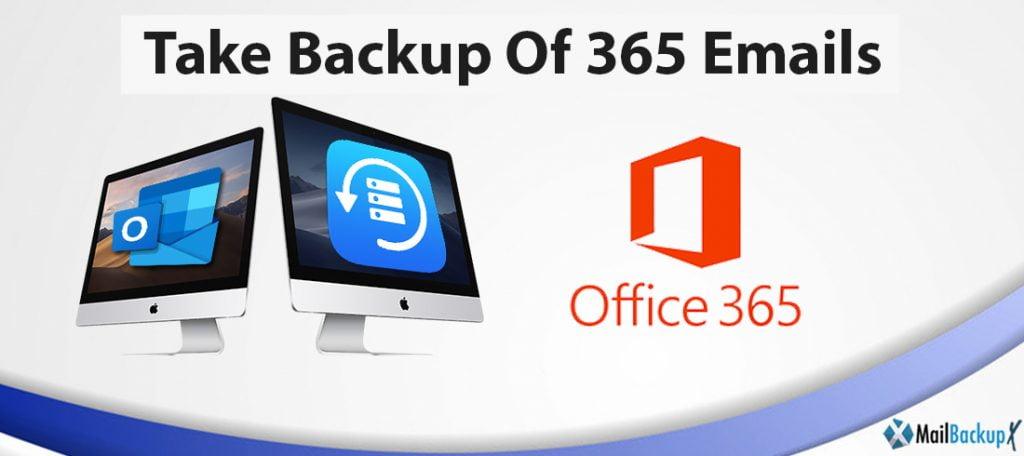 take backup of 365 emails