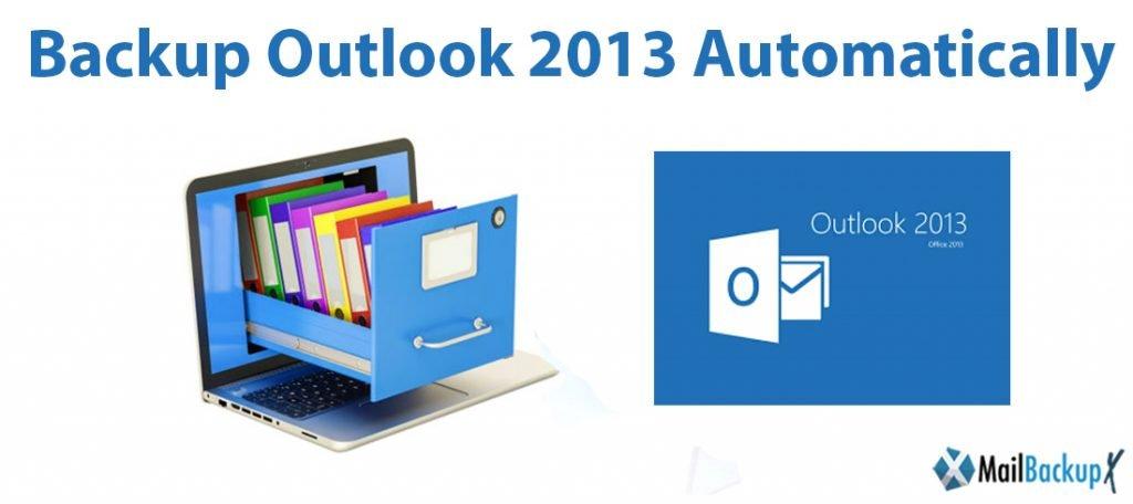backup outlook 2013 emails