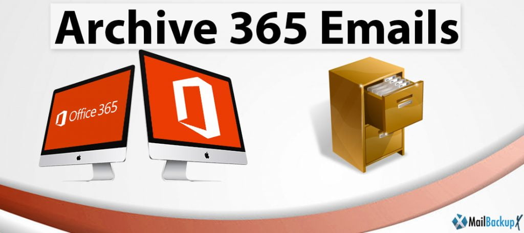 how to archive 365 mailbox