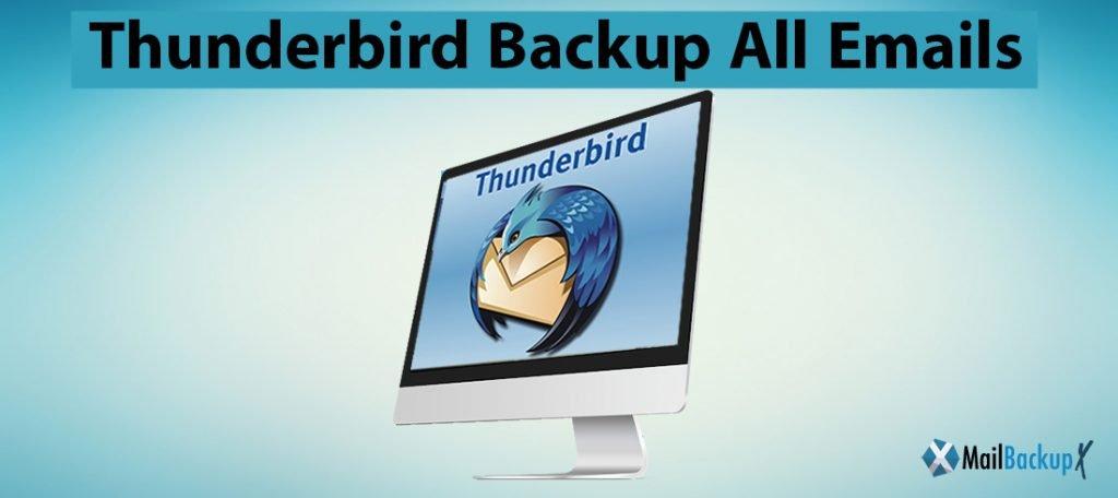 thunderbird backup all emails